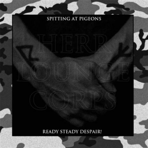 HERR LOUNGE CORPS Spitting at Pigeons / Ready Steady Despair! 2CD Digipack 2018 LTD.300