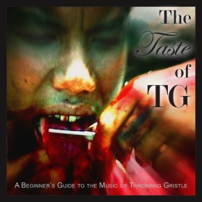 THROBBING GRISTLE The Taste of TG (A Beginner's Guide To ...) CD Digipack 2017