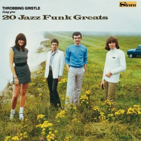 THROBBING GRISTLE 20 Jazz Funk Greats 2CD Digipack 2017