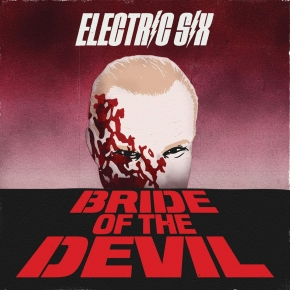 ELECTRIC SIX Bride Of The Devil CD 2018