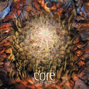 STEVE ROACH Core (2017 re-release) CD Digipack 2017