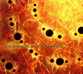 STEVE ROACH Groove Immersion CD Digipack 2011