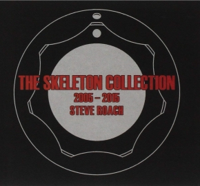 STEVE ROACH The Skeleton Collection 2005 - 2015 CD Digipack 2015