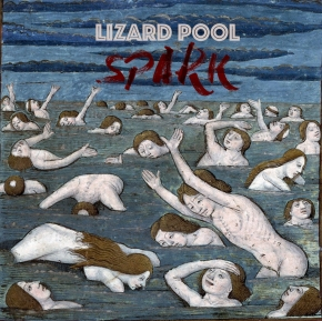 LIZARD POOL Spark CD 2018