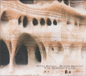 STEVE ROACH / Byron Metcalf The Serpent's Lair 2CD Digipack 2000