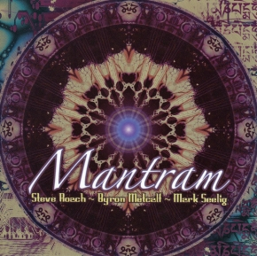 STEVE ROACH / Byron Metcalf / Mark Seelig Mantram CD 2004