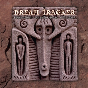 Byron Metcalf & Dashmesh Khalsa & Steve Roach Dream Tracker CD Digipack 2010