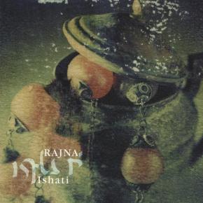 RAJNA Ishati CD 2001