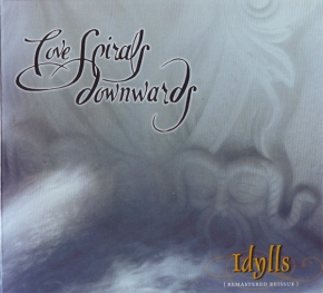 LOVE SPIRALS DOWNWARDS Idylls (Remastered Reissue) CD Digipack 2007