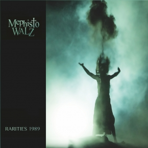 MEPHISTO WALZ Rarities 1989 CD Digipack 2018