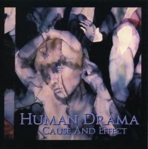 HUMAN DRAMA Cause & Effect CD 2002