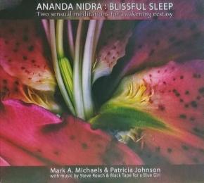 MARK A MICHAELS & PATRICIA JOHNSON Ananda Nidra (music by Steve Roach & Black Tape For A Blue Girl) 2CD 2011