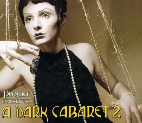 A DARK CABARET 2 CD Digipack 2012 Voltaire BLACK TAPE FOR A BLUE GIRL