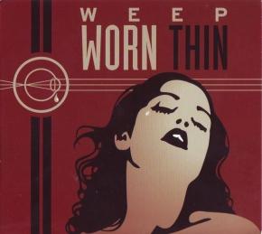 WEEP Worn Thin CD 2010
