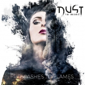 DUST IN MIND From Ashes To Flames LIMITED CD Digipack 2018