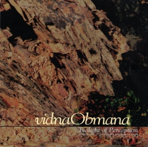 vidnaObmana Twilight of Perception CD 1998