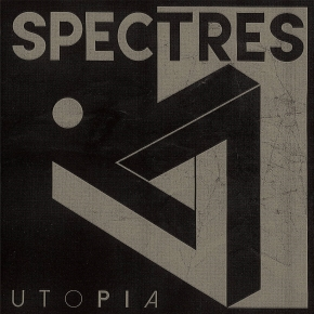 SPECTRES Utopia CD 2018