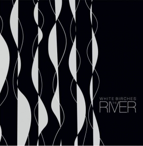 WHITE BIRCHES The River EP CD 2018 LTD.500