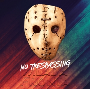 MLADA FRONTA No Trespassing CD 2018