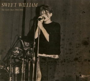SWEET WILLIAM The Early Days 1986-1988 CD Digipack 2018