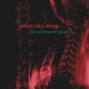 GITANE DEMONE QUARTET Substrata Strip CD Digipack 2018