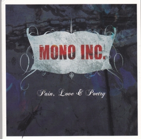MONO INC. Pain, Love & Poetry CD Digipack 2009