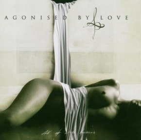 AGONISED BY LOVE All of White Horizons CD 2005