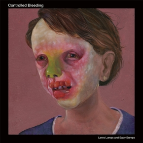 CONTROLLED BLEEDING Larva Lumps And Baby Bumps 2LP VINYL 2016