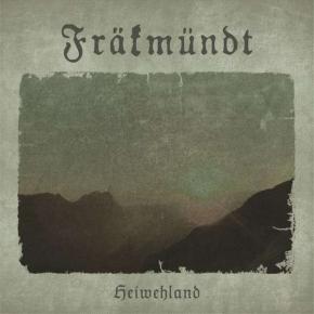 FRÄKMÜNDT Heiwehland CD Digipack 2014