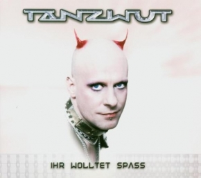 TANZWUT Ihr Wolltet Spass (Reissue) CD Digipack 2018