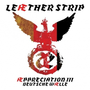 LEAETHER STRIP Aeppreciation III: Deutsche Welle CD 2018