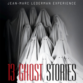 JEAN-MARC LEDERMAN EXPERIENCE 13 Ghost Stories 2CD+BUCH 2019 LTD.300