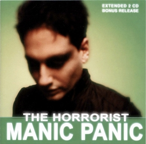 THE HORRORIST Manic Panic 2CD 2004