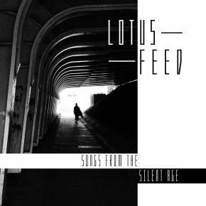 LOTUS FEED Songs from the silent Age CD Digipack 2019