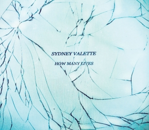 SYDNEY VALETTE How many Lives CD Digipack 2019