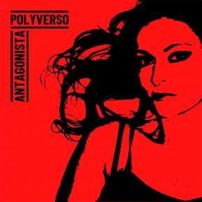 POLYVERSO Antagonista CD Digipack 2019