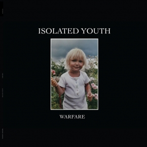 ISOLATED YOUTH Warfare LP VINYL 2019 LTD.500