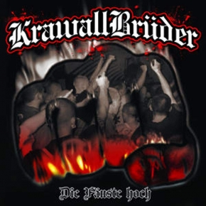 KRAWALLBRÜDER Die Fäuste Hoch CD 2004