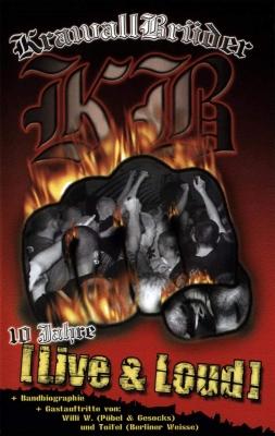 KRAWALLBRÜDER Live & Loud! DVD 2005