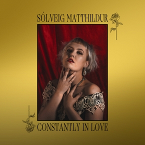 SOLVEIG MATTHILDUR [Kaelan Mikla] Constantly in Love LIMITED LP DARK RED VINYL 2019