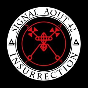 SIGNAL AOUT 42 Insurrection CD 2019 (VÖ 07.06)