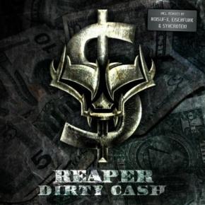 Pro Bestellung kann nur ein Gratisartikel eingelöst werden! REAPER Dirty Cash CD 2010