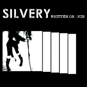 Pro Bestellung kann nur ein Gratisartikel eingelöst werden! SILVERY Written On Skin CD 2010