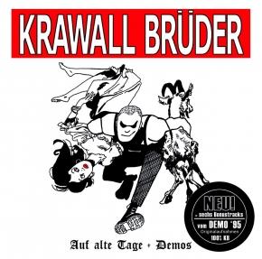 KRAWALLBRÜDER Auf Alte Tage CD 2005