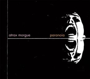 ATRAX MORGUE Paranoia [expanded] CD Digipack 2019