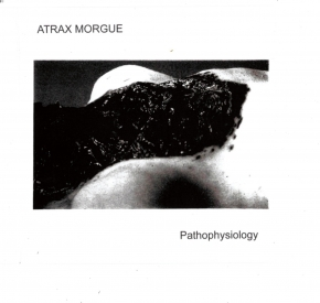 ATRAX MORGUE Pathophysiology CD Digipack 2019