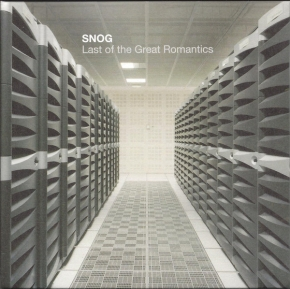SNOG Last Of The Great Romantics CD 2010 Hymen
