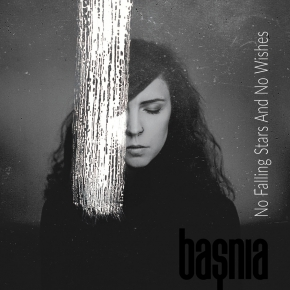 BASNIA No falling Stars and no Wishes CD Digipack 2019 LTD.250