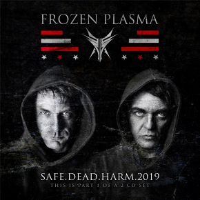 FROZEN PLASMA Safe Dead Harm 2019 MCD 2019 LTD.500 (VÖ 03.05)