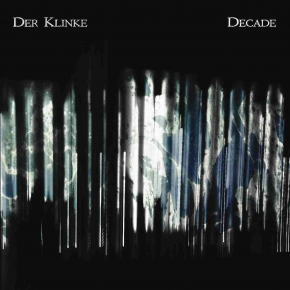 DER KLINKE Decade CD Digipack 2019 LTD.300